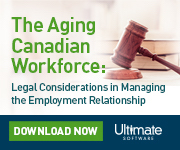 The Aging Canadian Workforce: Legal Considerations in Managing the Employment Relationship | Download Now