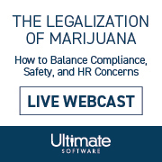 The Legalization of Marijuana  How to Balance Compliance, Safety, and HR Concerns | Live Webcast