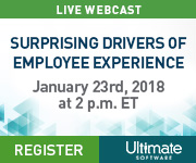 Live Webcast: Surprising Drivers of Employee Experience | January 23rd at 2pm ET | Ultimate Software