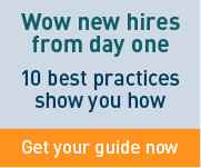 Wow new hires from day one. 10 best practices show you how. Get your guide now.