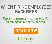 When Firing Employees Backfires - This employment attorney has the perfect plan for terminations. Read now.
